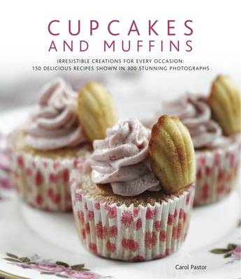 Cupcakes & Muffins by Carol Pastor
