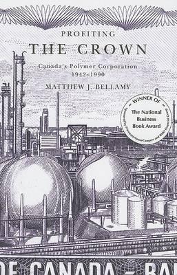 Profiting the Crown by Matthew J. Bellamy