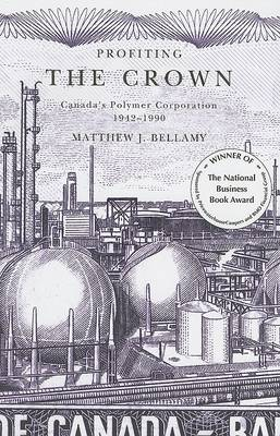 Profiting the Crown by Matthew J. Bellamy
