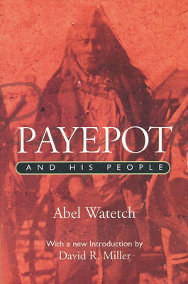 Payepot and His People book
