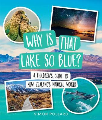 Why is That Lake So Blue? by Simon Pollard