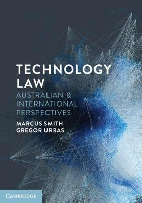 Technology Law: Australian and International Perspectives book