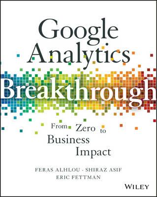 Google Analytics Breakthrough by Feras Alhlou