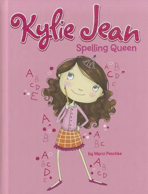 Spelling Queen by Marci Peschke