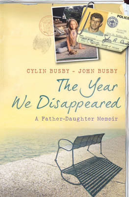 Year We Disappeared by Cylin Busby