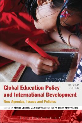 Global Education Policy and International Development by Antoni Verger