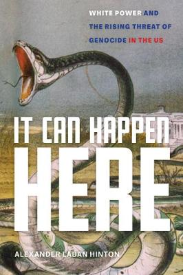 It Can Happen Here: White Power and the Rising Threat of Genocide in the US book