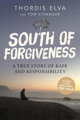 South of Forgiveness by Thordis Elva