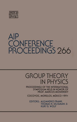 Group Theory in Physics by A. Frank