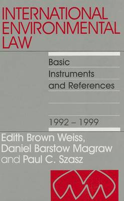 International Environmental Law 1992-1999 by Edith Brown Weiss