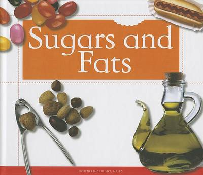 Sugars and Fats by Beth Bence Reinke