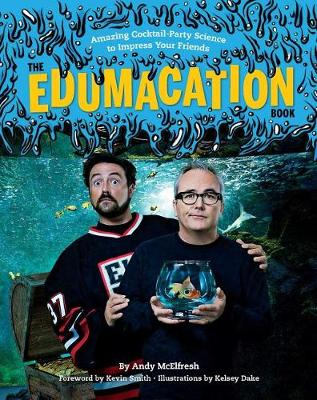 The Edumacation Book by Andy McElfresh