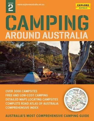 Camping Around Australia 2nd ed (spiral) by Explore Australia