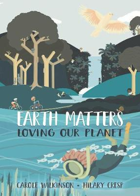 Earth Matters: Loving Our Planet book