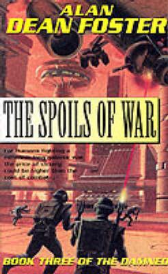 Spoils Of War by Alan Dean Foster