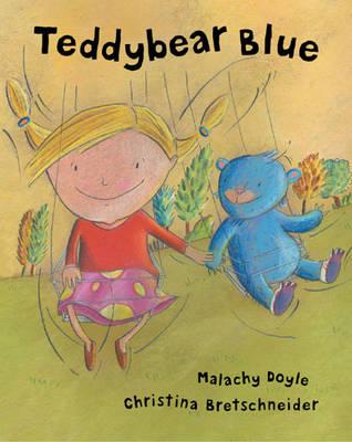Teddybear Blue by Malachy Doyle