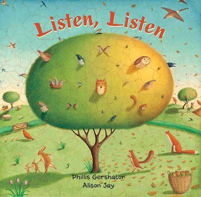 Listen, Listen by Phillis Gershator