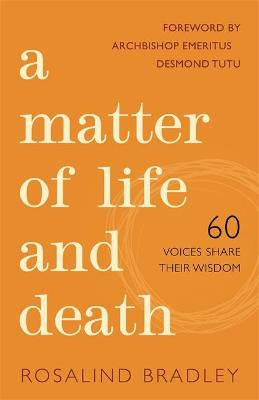 Matter of Life and Death by Rosalind Bradley
