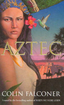 Aztec by Colin Falconer