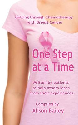 One Step at a Time by Dr Alison Bailey