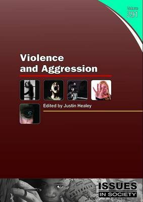 Violence and Aggression by Justin Healey