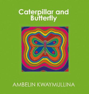 Caterpillar And Butterfly book