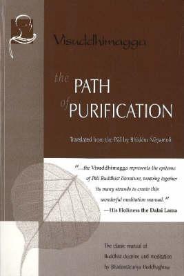 Path of Purification (HB) by Bhadantacariya Buddhaghosa
