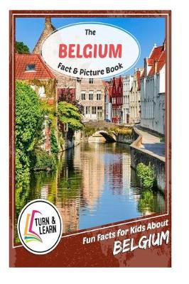 The Belgium Fact and Picture Book by Gina McIntyre