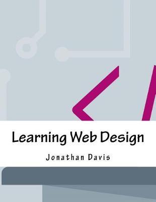 Learning Web Design by Jonathan Davis