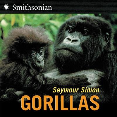 Gorillas by Seymour Simon