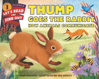 Thump Goes the Rabbit: How Animals Communicate book