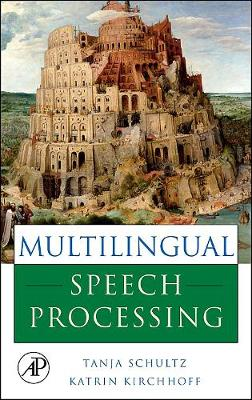 Multilingual Speech Processing book