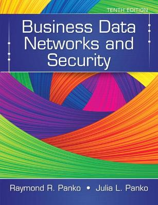 Business Data Networks and Security by Julia Panko