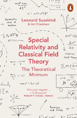 Special Relativity and Classical Field Theory by Leonard Susskind