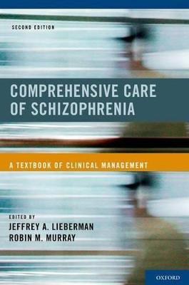 Comprehensive Care of Schizophrenia book