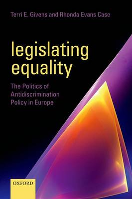Legislating Equality by Terri Givens