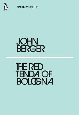 Red Tenda of Bologna by John Berger