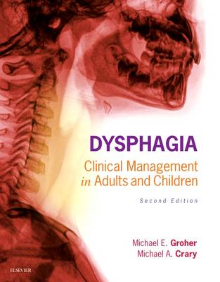 Dysphagia by Michael E. Groher