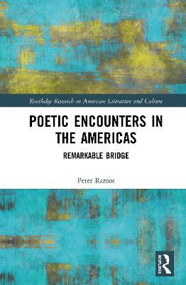 Poetic Encounters in the Americas: Remarkable Bridge book