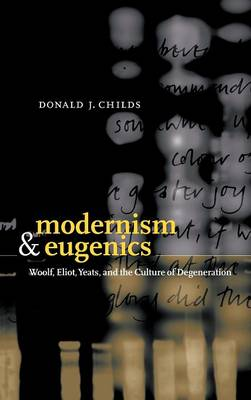 Modernism and Eugenics by Donald J. Childs
