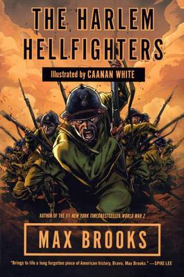 Harlem Hellfighters by Max Brooks