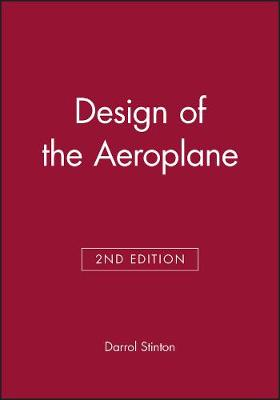 Design of the Aeroplane by Darrol Stinton