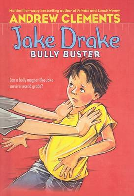 Jake Drake, Bully Buster by Janet Pedersen