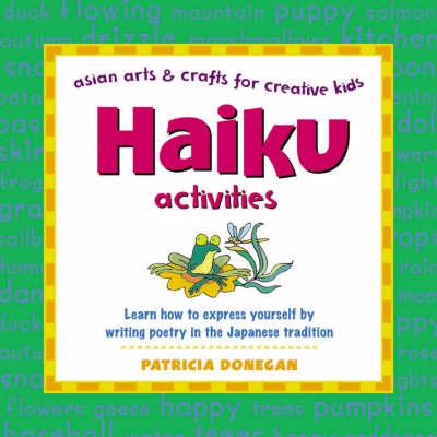 Haiku Activities by Patricia Donegan
