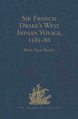 Sir Francis Drake's West Indian Voyage, 1585-86 book