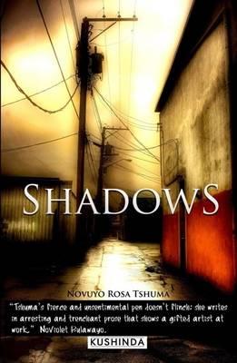 Shadows by Novuyo Rosa Tshuma