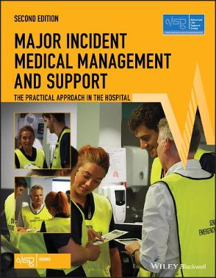 Major Incident Medical Management and Support by Advanced Life Support Group (ALSG)