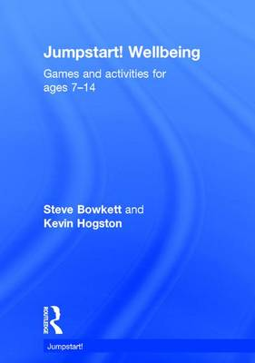 Jumpstart! Wellbeing by Steve Bowkett