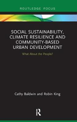 Social Sustainability, Climate Resilience and Community-Based Urban Development book