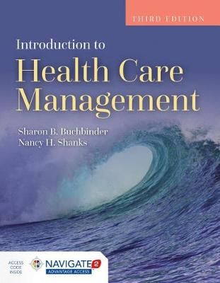 Introduction To Health Care Management by Nancy H. Shanks